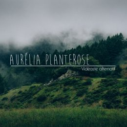 Aurélia Planterose (Lovely Time)