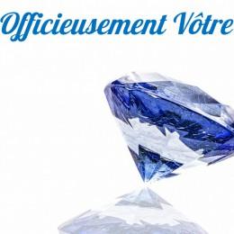 OFFICIEUSEMENT VÔTRE