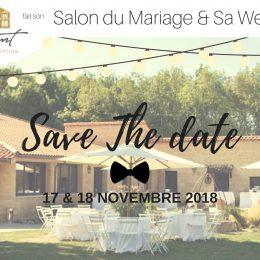 SAVE THE DATE – Salon du Mariage et Wedding Broc' au Domaine de Conseillant